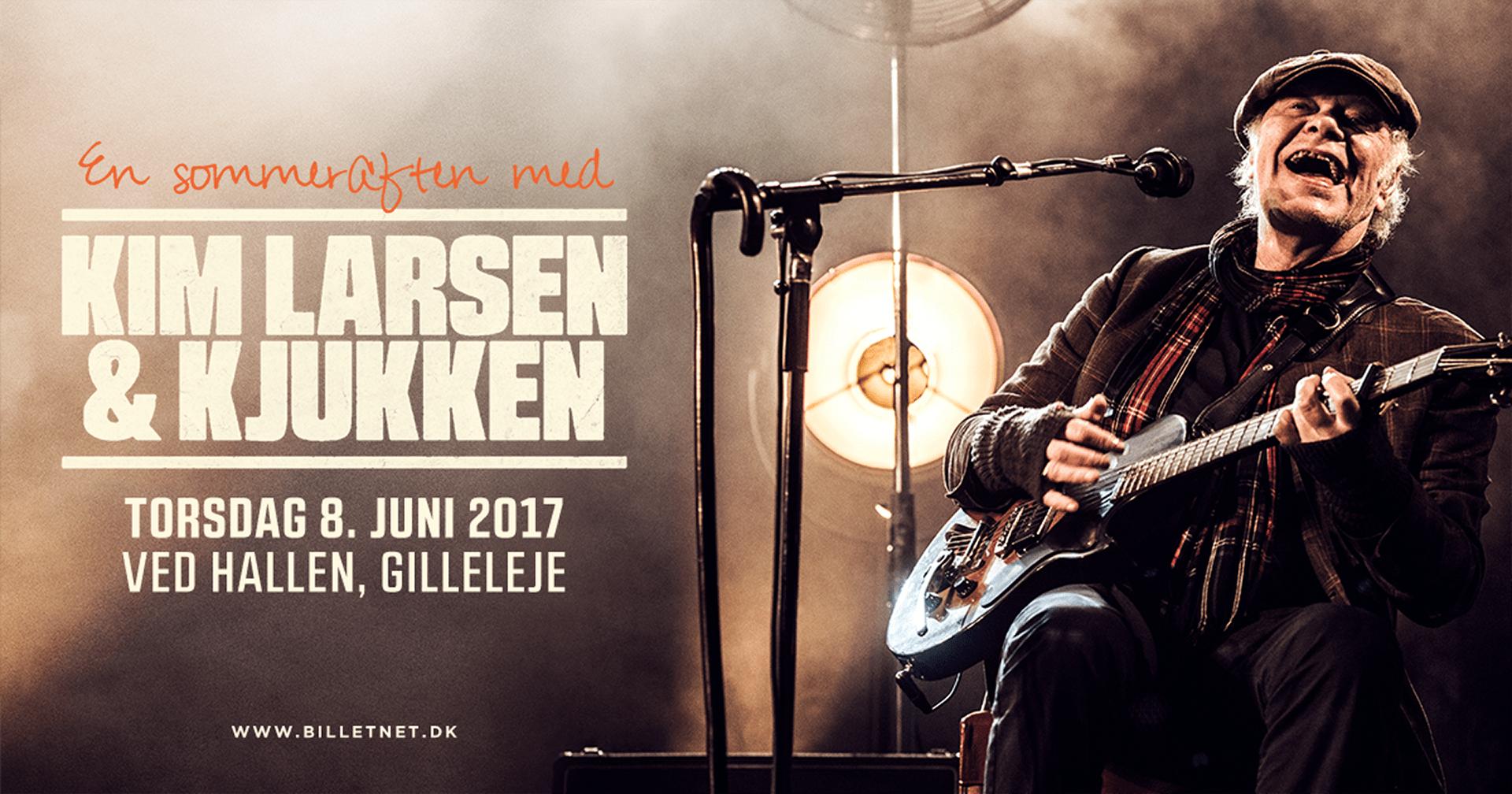 Kim Larsen & Kjukken Gilleleje